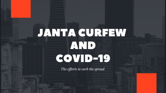 Janta Curfew and Covid 19