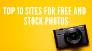 Top 10 sites for free and stock photos